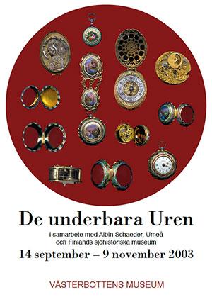 De Underbara Uren - utställning 2003